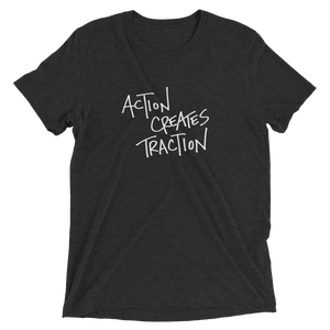 Action Creates Traction Men's Short sleeve t-shirt