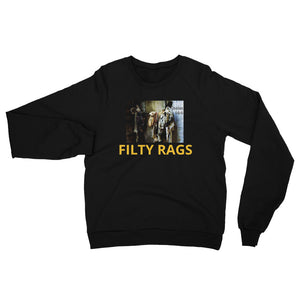Unisex  Crewneck California Fleece Raglan Filthy Rags Sweatshirt