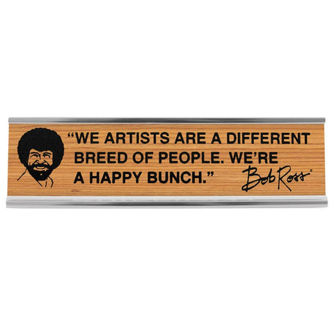 "Bob Ross Artists 8"" Desk Sign"