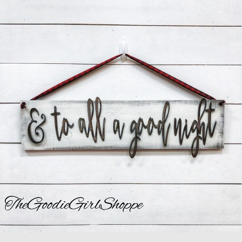 & To All A Good Night Sign WorkShoppe