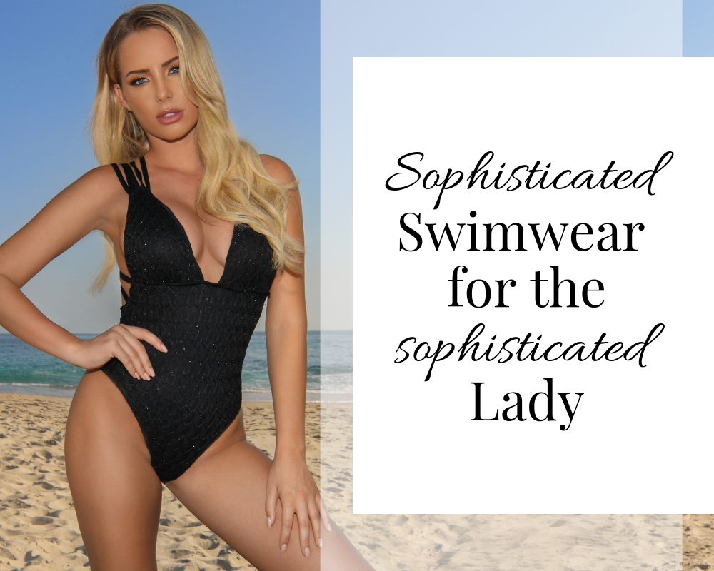 Sophisticated Swimwear