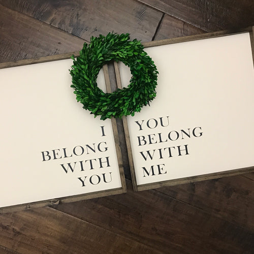 I Belong With You | Set of 2