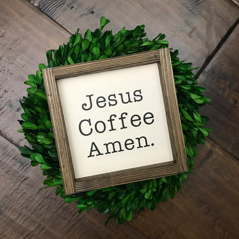 Jesus Coffee Amen