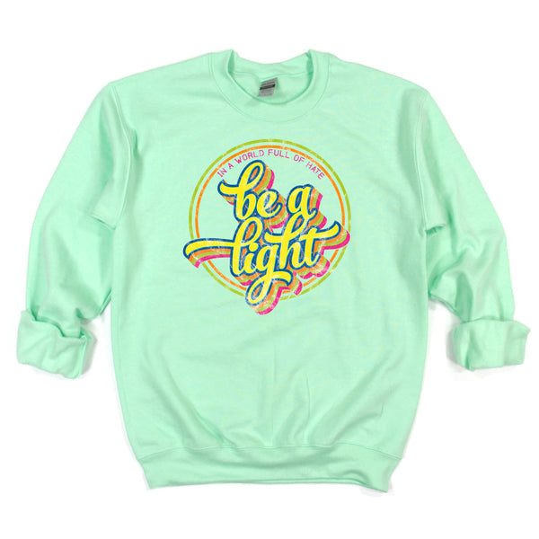 Be A Light • Sweatshirt