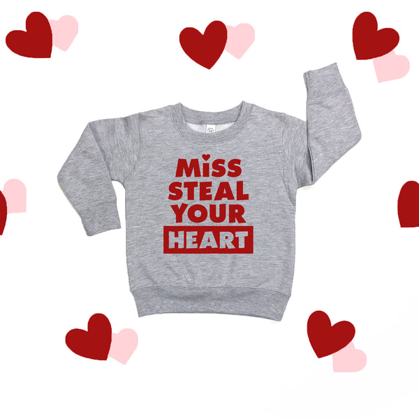 Miss Steal Your Heart Sweatshirt