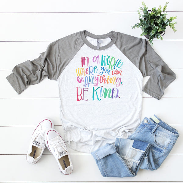 Be Kind • Raglan
