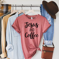 Jesus and Coffee • Tee • More Colors