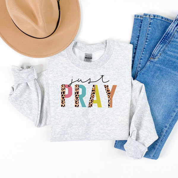 Just Pray Colorful Leopard Sweatshirt • More Colors