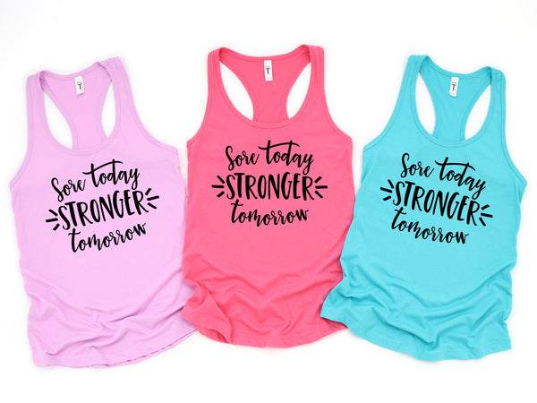 Sore Today Stronger Tomorrow Tank