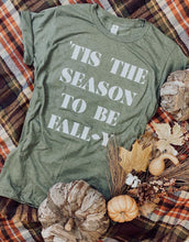 'Tis The Season To Be Fall-y Tee