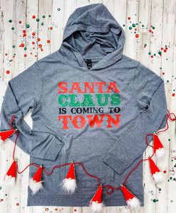 Santa Claus Is Coming To Town Hoodie