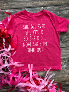 Kids She Believed Tee