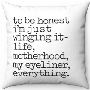 "I'm Just Winging It 18"" x 18"" Square Throw Pillow"