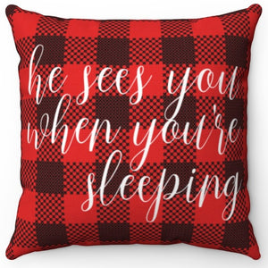 "He Sees You When You're Sleeping On Buffalo Plaid 16"" Or 18"" Square Pillow"
