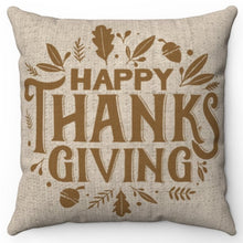 "Load image into Gallery viewer, Happy Thanksgiving 16"" Or 18"" Square Throw Pillow Cover"
