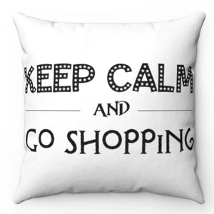 "Keep Calm And Go Shopping Black & White 18"" x 18"" Throw Pillow"
