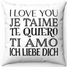"Load image into Gallery viewer, I Love You In Any Language 16"" 18"" Or 20"" Square Throw Pillow Cover"
