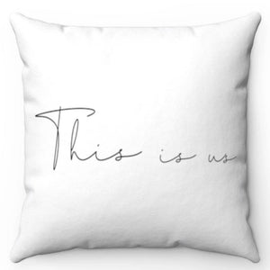 "This Is Us Black & White 18"" x 18"" Throw Pillow Cover"