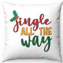 "Load image into Gallery viewer, Jingle All The Way 16"" 18"" Or 20"" Square Throw Pillow Cover"