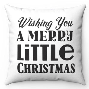 "Wishing You A Merry Little Christmas Black & White 18"" x 18"" Throw Pillow"