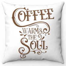 "Load image into Gallery viewer, Coffee Warms The Soul Brown & White 18"" x 18"" Throw Pillow Cover"