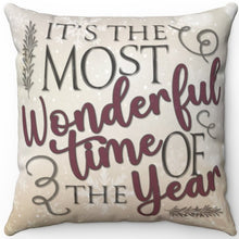 "Load image into Gallery viewer, It's The Most Wonderful Time Of The Year 16"" 18"" Or 20"" Square Throw Pillow Cover"