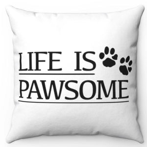 "Life Is Pawsome Black & White 18"" x  18"" Throw Pillow Cover"