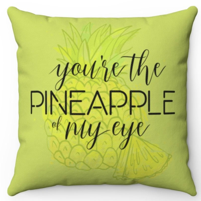 You're The Pineapple of My Eye 18