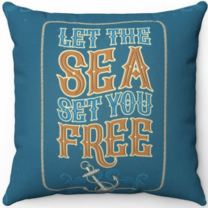 "Let The Sea Set You Free 16"" 18"" Or 20"" Square Throw Pillow Cover"
