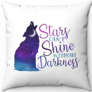 "Stars Can't Shine Without Darkness 18"" x 18"" Throw Pillow"