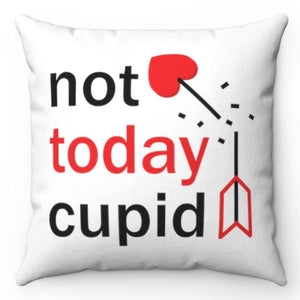 "Not Today Cupid 18"" x 18"" Throw Pillow Cover"