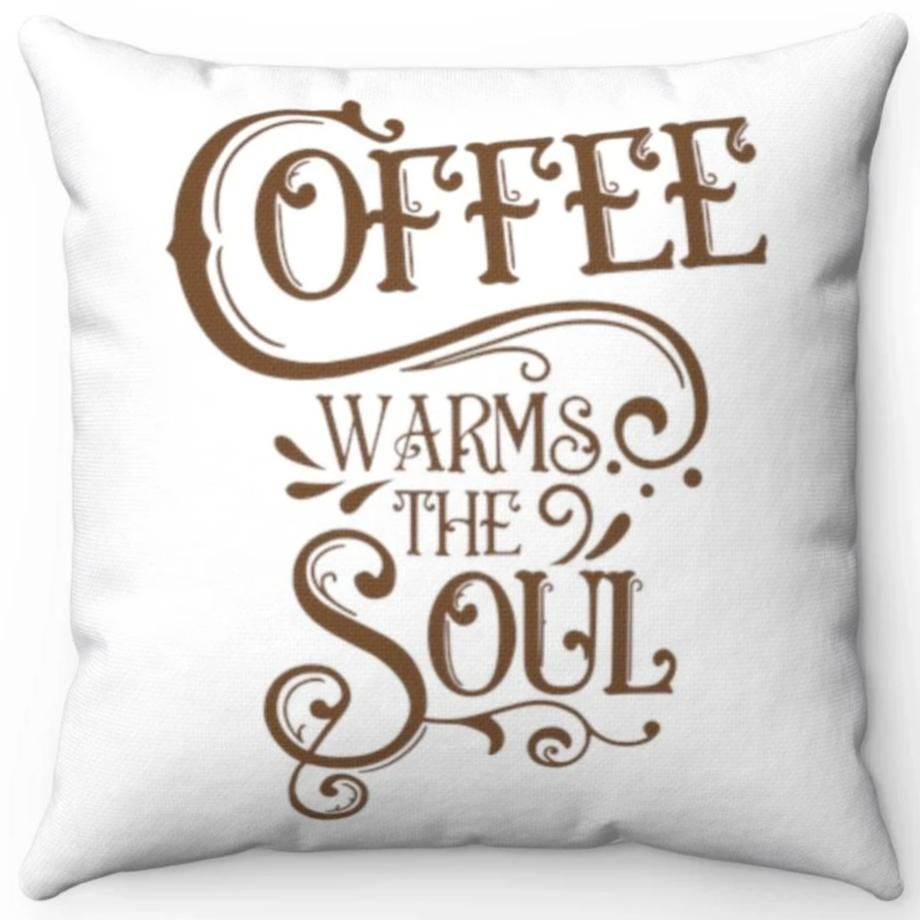 Coffee Warms The Soul Brown & White 18