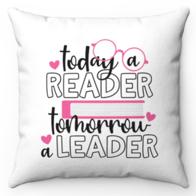 Today A Reader Tomorrow A Leader 18