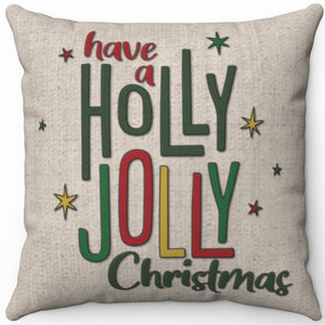 "Have A Holly Jolly Christmas 16"" 18"" Or 20"" Square Throw Pillow Cover"