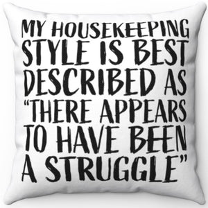 "My Housekeeping Style 16"" 18"" Or 20"" Square Throw Pillow Cover"