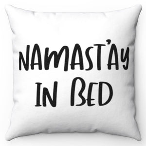 "White & Black Namast'ay In Bed 18"" Or 20"" Square Throw Pillow Cover"