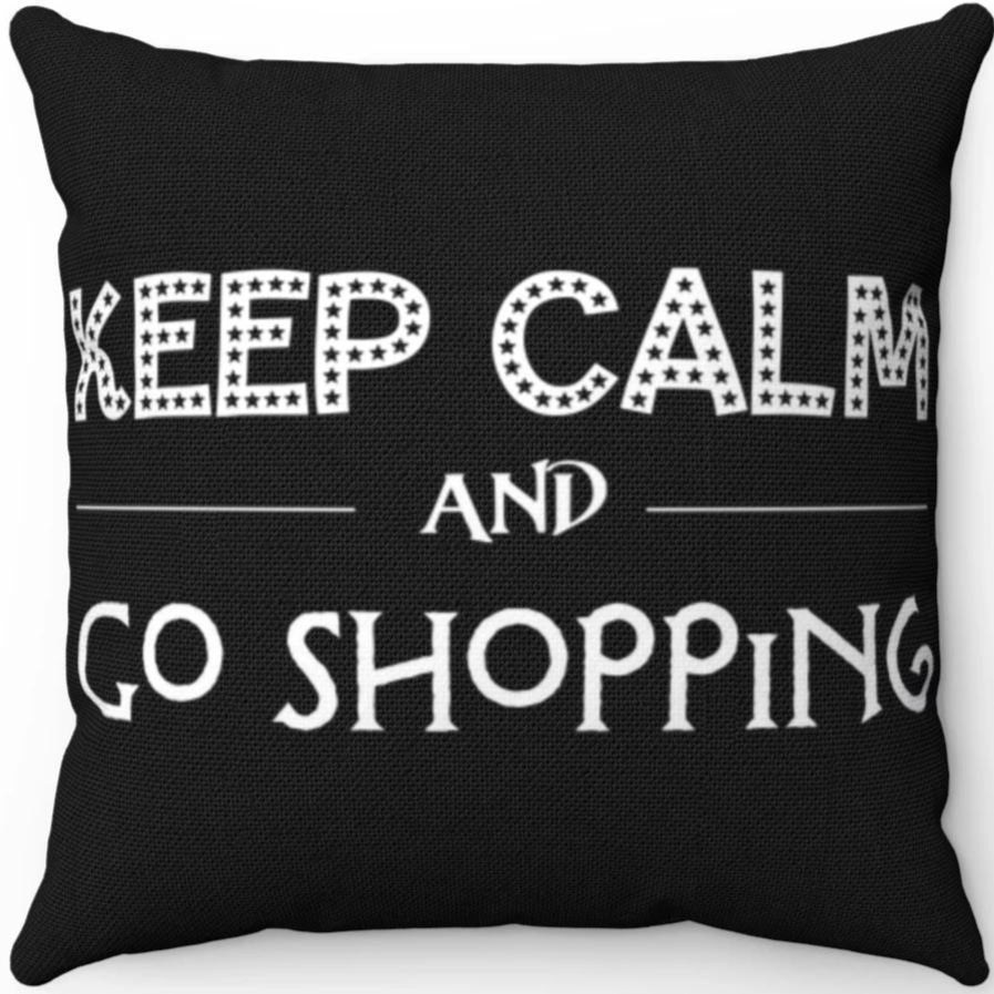 Black & White Keep Calm And Go Shopping 18
