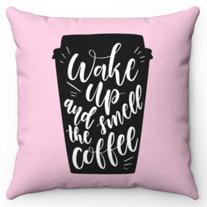 "Wake Up & Smell The Coffee Pink 18"" Or 20"" Square Throw Pillow Cover"