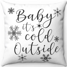 "Load image into Gallery viewer, Baby It's Cold Outside Black & White 18"" x 18"" Throw Pillow Cover"