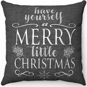 "Have Yourself A Merry Little Christmas 16"" 18"" Or 20"" Square Throw Pillow Cover"