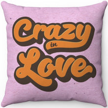 "Load image into Gallery viewer, Crazy In Love 18"" x 18"" Square Throw Pillow"