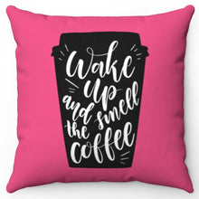 "Load image into Gallery viewer, Wake Up & Smell The Coffee Magenta 18"" Or 20"" Square Throw Pillow Cover"