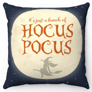 "It's Just A Bunch Of Hocus Pocus 18"" Or 20"" Square Throw Pillow Cover"