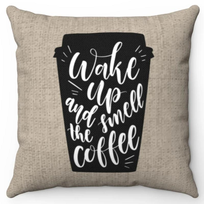 Wake Up & Smell The Coffee Burlap 18