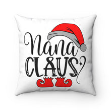 "Load image into Gallery viewer, Nana Claus 18"" x 18"" Throw Pillow Cover"