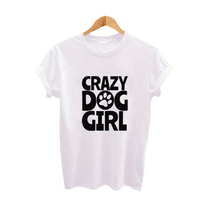 Crazy Dog Girl  Cotton T Shirt - Cute!! - Puppy Loves Fashion