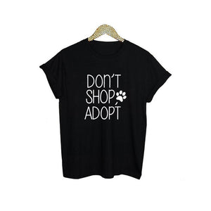 Don't Shop Adopt Casual T-shirt