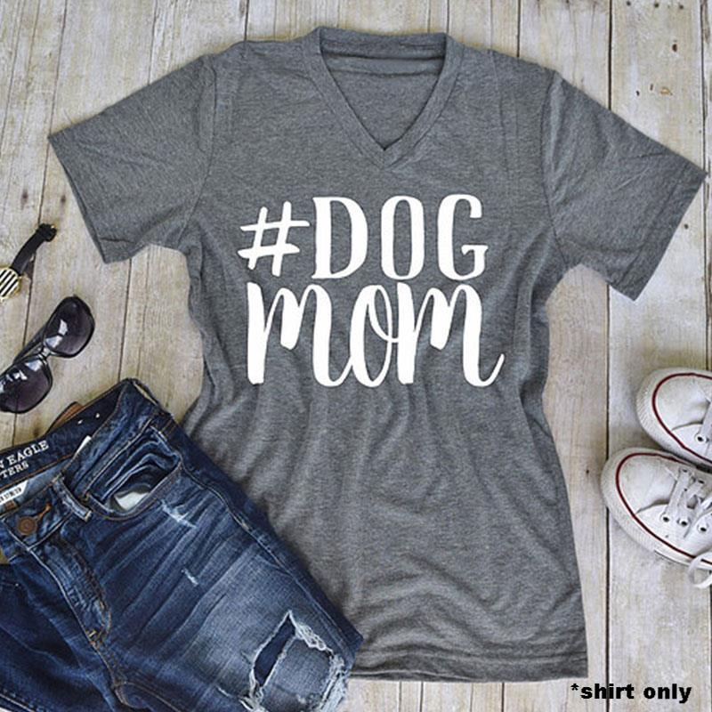 Dog Mom V-Neck T-Shirt - Puppy Loves Fashion