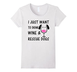 I Just Want To Drink Wine... Cotton T-Shirt