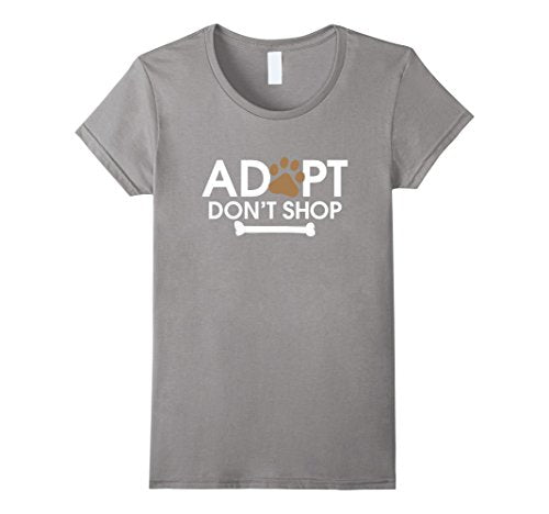 Adopt Don't Shop T-Shirt - Puppy Loves Fashion